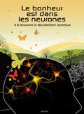 Le bonheur est dans les neurones | La Mécanique du Soi | neurofeedback Trainer - Sophrologue