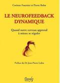 Le premier livre sur le neurofeedback et la méthode NeurOptimal | La Mécanique du Soi | neurofeedback Trainer - Sophrologue